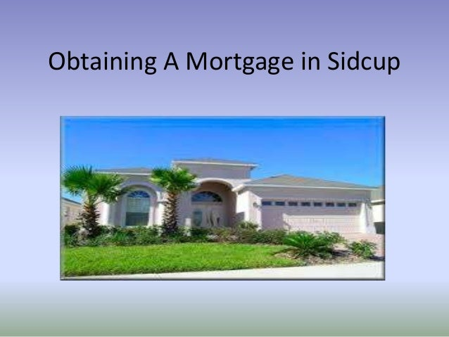 Obtaining A Mortgage in Sidcup