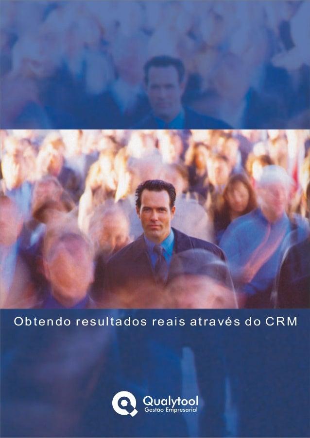 Obtendo resultados reais através do CRM