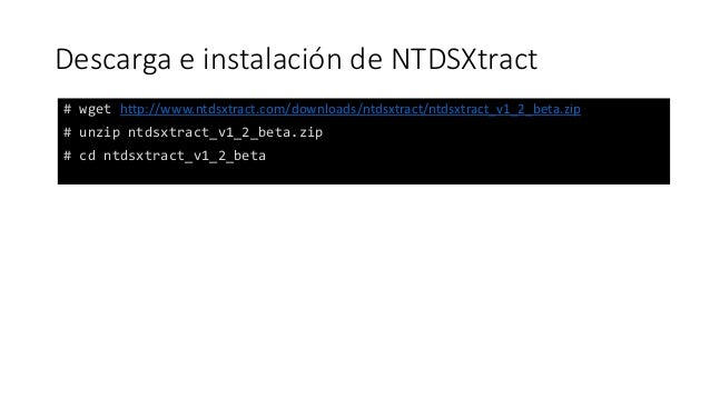 Obtener Contrasenas Del Directorio Activo Por Hkm Once the tables are extracted, there is a great set of python tools that can be used to interact with the data and dump valuable data: directorio activo por hkm