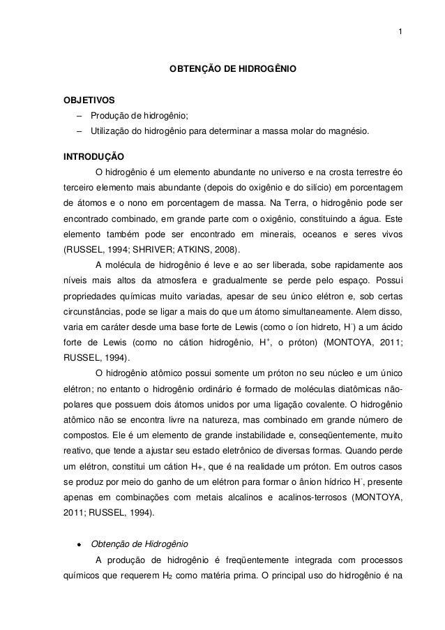 1                          OBTENÇÃO DE HIDROGÊNIOOBJETIVOS   – Produção de hidrogênio;   – Utilização do hidrogênio para d...