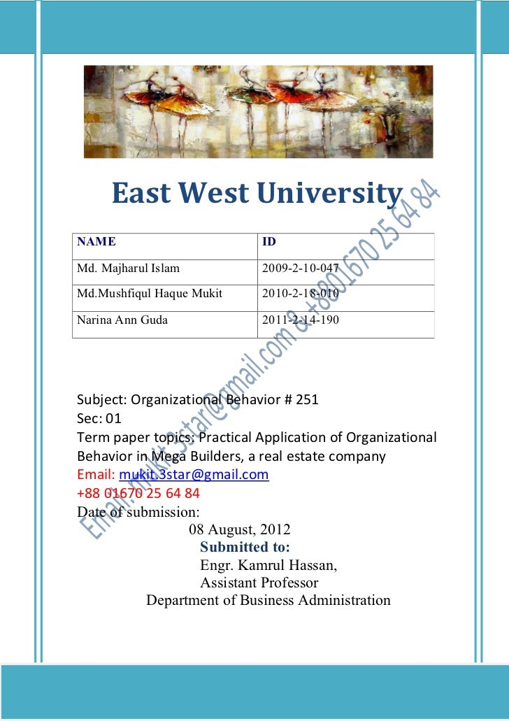East West UniversityNAME                         IDMd. Majharul Islam           2009-2-10-047Md.Mushfiqul Haque Mukit     ...