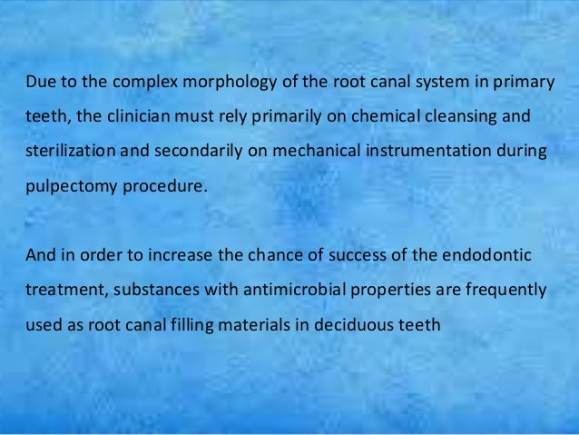 Obturating materials for primary tooth
