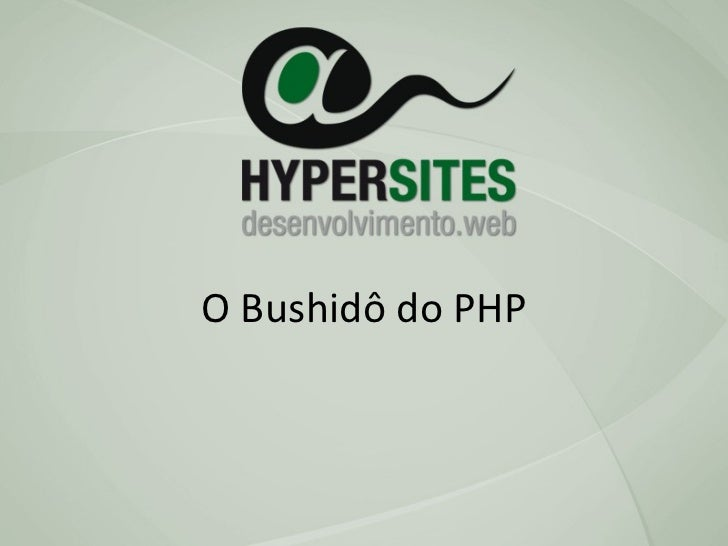 O Bushidô do PHP