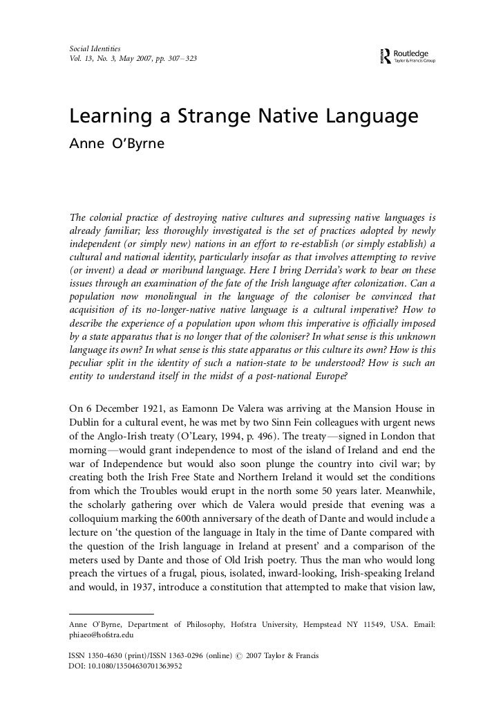Social IdentitiesVol. 13, No. 3, May 2007, pp. 307 Á 323Learning a Strange Native LanguageAnne O'ByrneThe colonial practic...