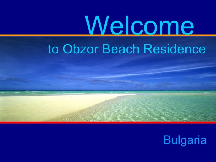 AR ARK CITY  OBZOR Bulgaria Welcome  to Obzor Beach Residence