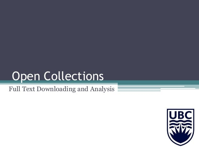 Open Collections Full Text Downloading and Analysis