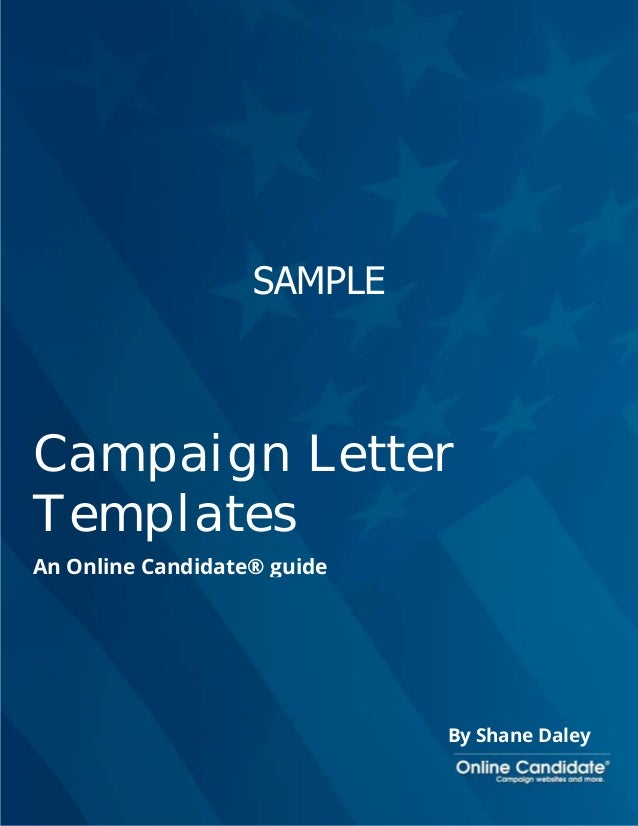 sample campaign letter templates an online candidate guide by shane daley campaign letter templates sample