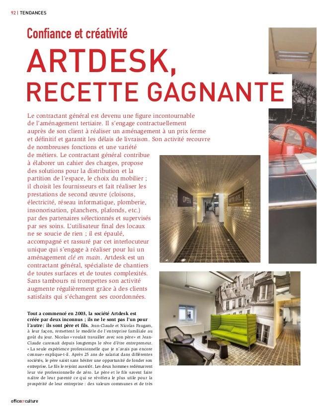 92 | TENDANCES        Confiance et créativité        ARTDESK,       RECETTE GAGNANTE         Le contractant général est dev...