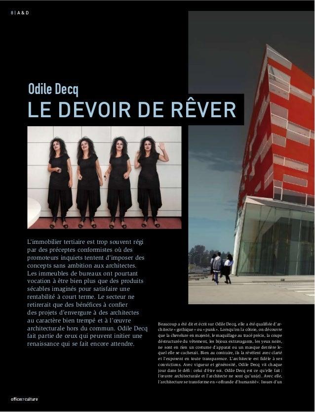 8|A&D         Odile Decq        LE DEVOIR DE RÊVER         L'immobilier tertiaire est trop souvent régi         par des pr...