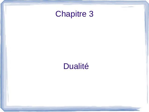 Chapitre 3  Dualité