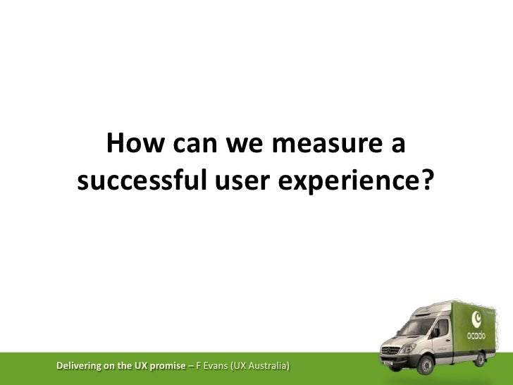 How can we measure a successful user experience?<br />