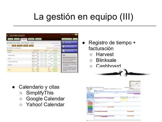 La gestión en equipo (III)                       ● Registro de tiempo +                         facturación               ...