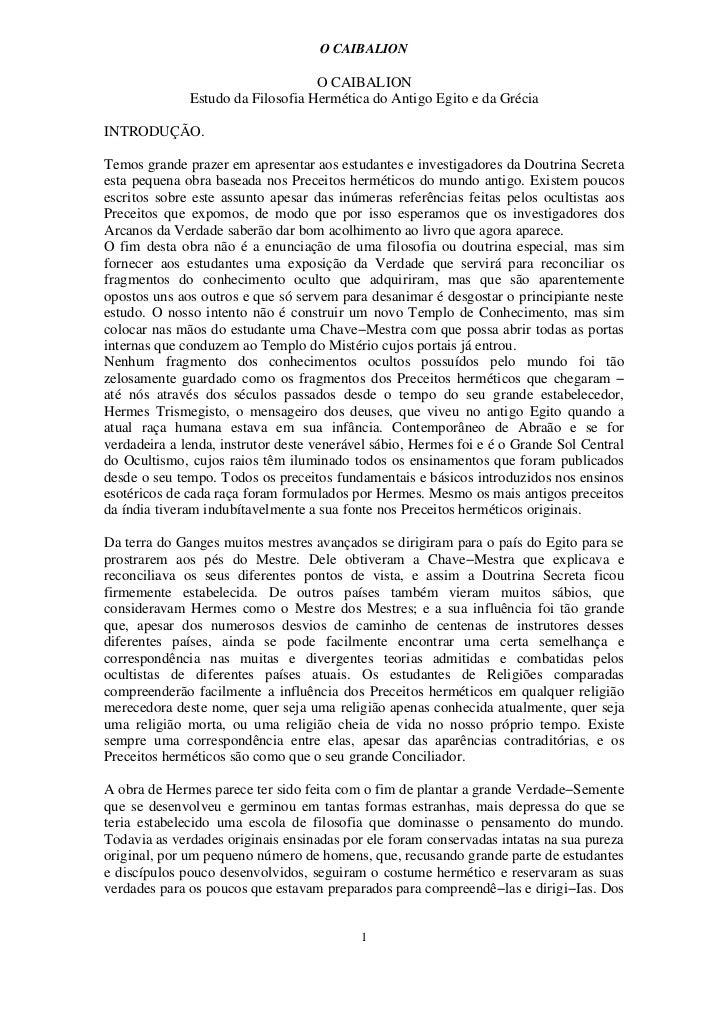 O CAIBALION                                   O CAIBALION              Estudo da Filosofia Hermética do Antigo Egito e da ...