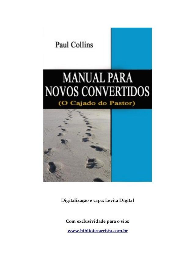 Digitalização e capa: Levita Digital  Com exclusividade para o site: www.bibliotecacrista.com.br