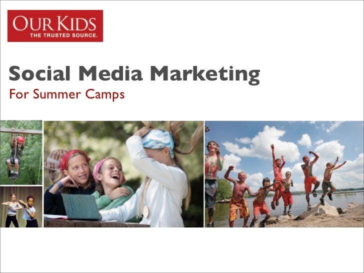 Social Media MarketingFor Summer Camps