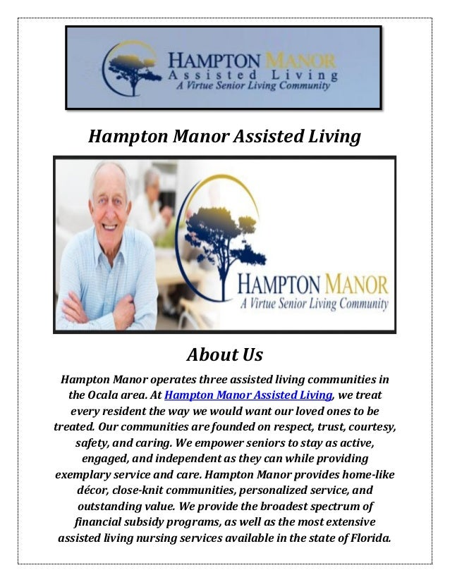 Hampton Manor Assisted Living About Us Hampton Manor Operates Three Assisted  Living Communities In The Ocala Ocala Florida ...