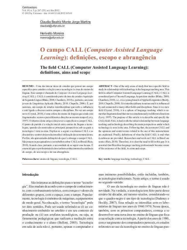 Calidoscópio Vol. 10, n. 3, p. 247-255, set/dez 2012 © 2012 by Unisinos - doi: 10.4013/cld.2012.103.01 RESUMO – Uma das ún...