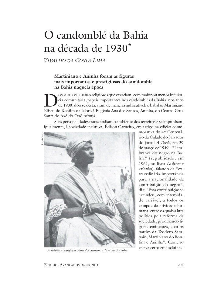 O candomblé da Bahia             na década de 1930*       VIVALDO DA COSTA LIMA                   Martiniano e Aninha fora...