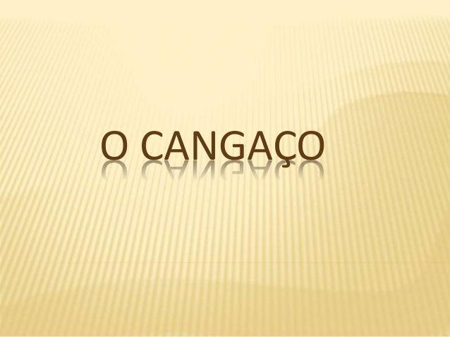 O CANGAÇO