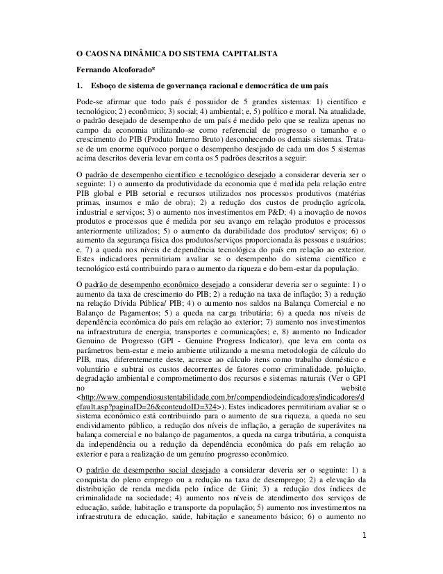 1 O CAOS NA DINÂMICA DO SISTEMA CAPITALISTA Fernando Alcoforado* 1. Esboço de sistema de governança racional e democrática...