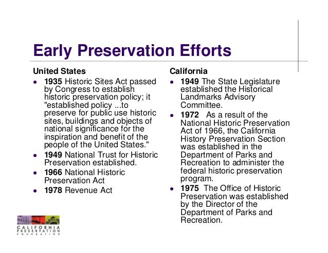 7 Early Preservation EffortsUnited States California 1935 Historic Sites Act
