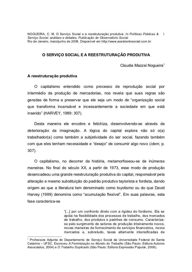 NOGUEIRA, C. M. O Serviço Social e a reestruturação produtiva. In Políticas Públicas &   1Serviço Social: análises e debat...