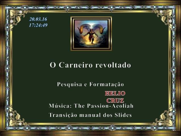 """Com base no conto """"O Carneiro revoltado"""", do livro Alvorada Cristã, pelo Espírito Neio Lúcio. (Momentos de Paz Maria da Lu..."""