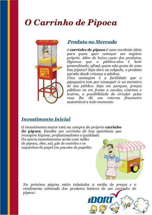 OCarrinhodePipoca                         Produto no Mercado                        O carrinho de pipoca é uma excelent...