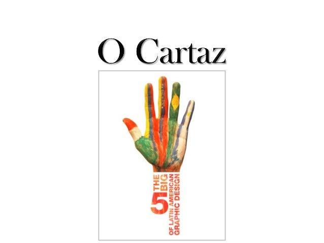 O Cartaz é uma mensagem publicitária que, pelo fato de ser colocada em via pública é suscetível de ser visto simultaneamen...