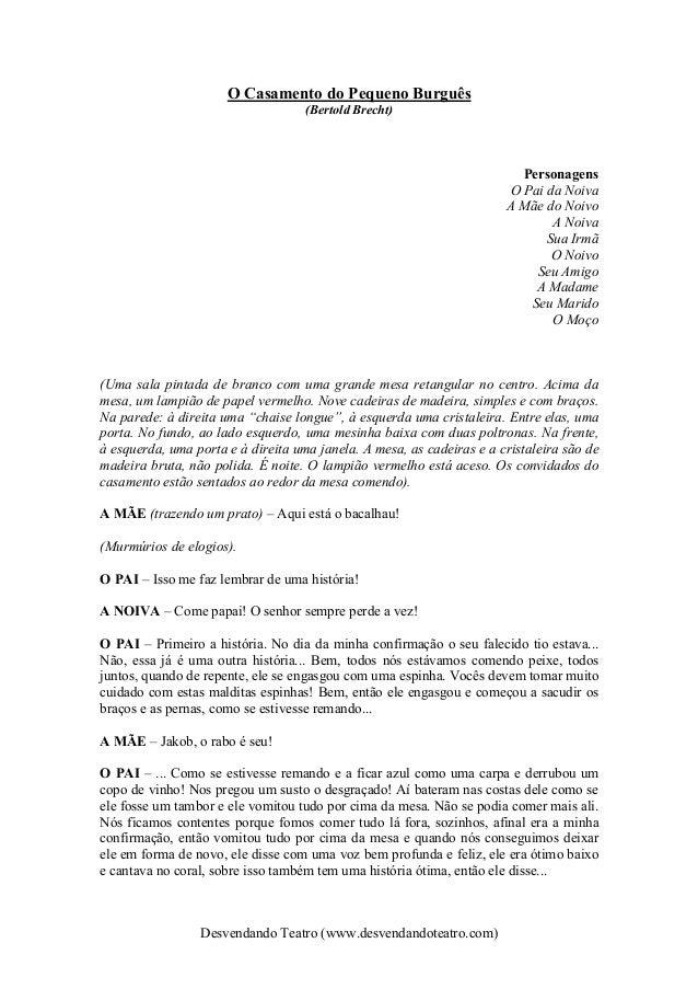 Desvendando Teatro (www.desvendandoteatro.com) O Casamento do Pequeno Burguês (Bertold Brecht) Personagens O Pai da Noiva ...