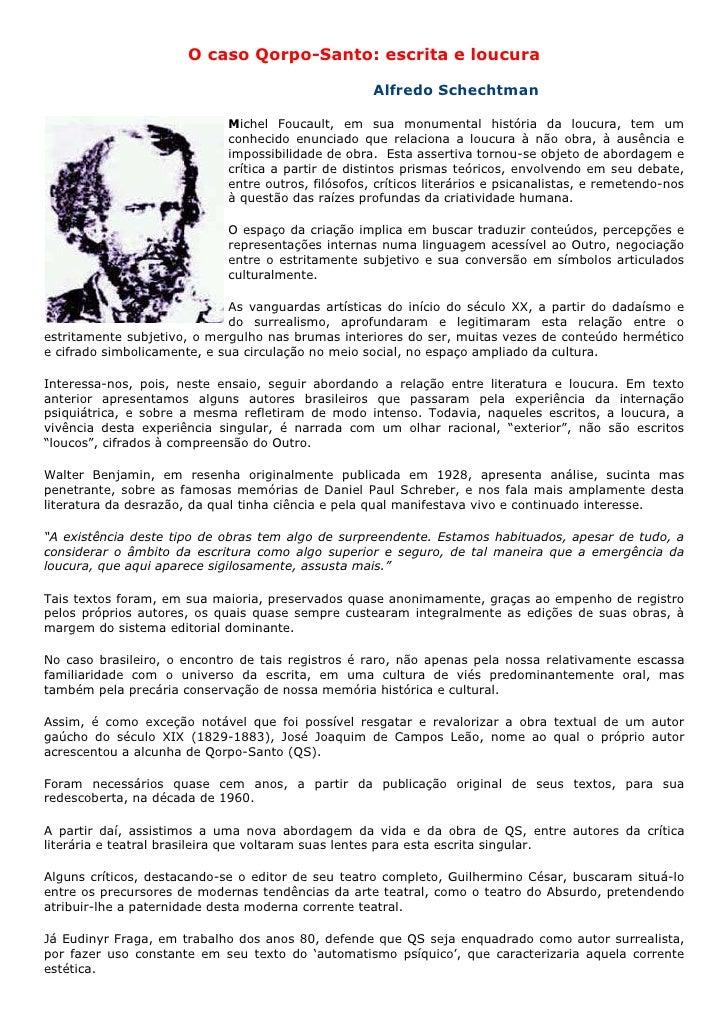 O caso Qorpo-Santo: escrita e loucura                                                       Alfredo Schechtman            ...