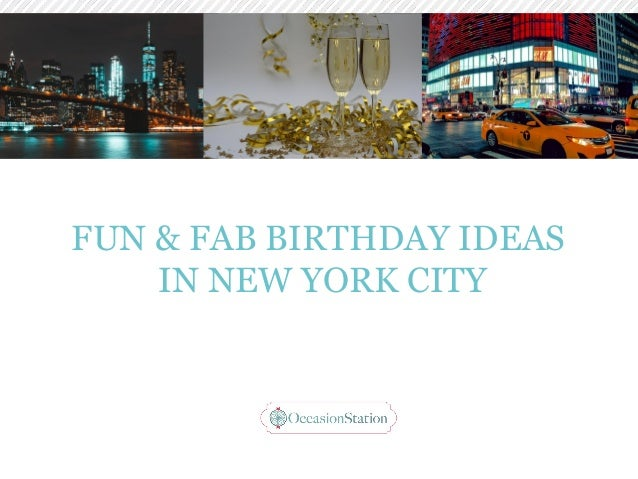Unique Birthday Ideas NYC