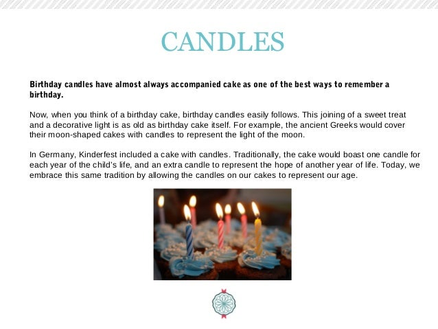 Birthday Candles Have Almost Always Accompanied Cake