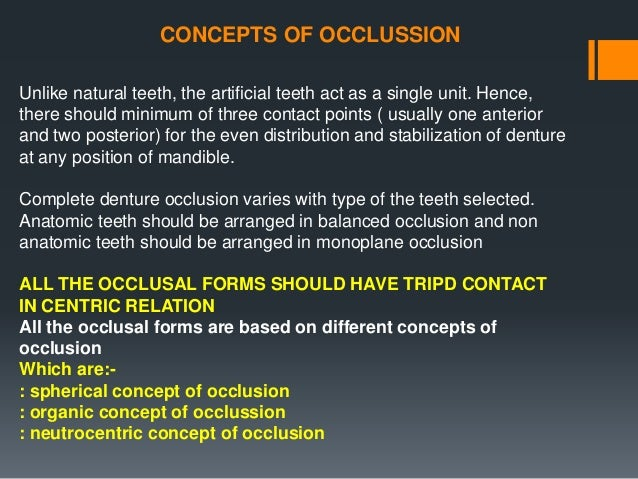 TYPES OF BALANCED OCCLUSION Occlusal balance or balanced occlusion can be classified as Follows • UNILATERAL BALANCED OCCL...