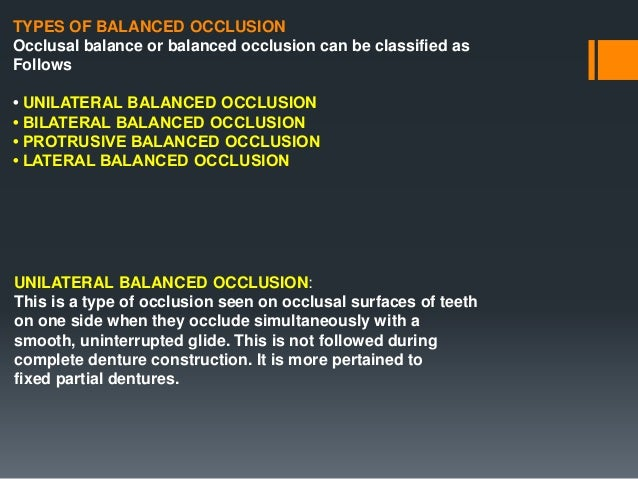 BERNARD LEVIN'S CONCEPT • He believed that it was not necessary to consider plane of occlusion because it was not very use...