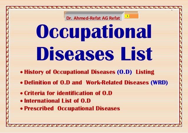 ]                  www.SlideShare.net/AhmedRefat   - 1-                Dr. Ahmed-Refat AG Refat     Occupational     Disea...