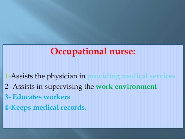 Demonstrate occupational health services and occupational health professionals responsible for providing these services?