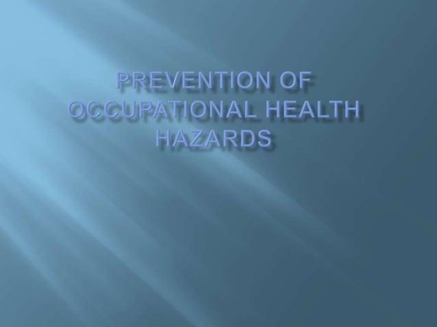 - Providing good sanitary facilities as washing, changing clothes. - Supplying protective equipment as respirators, protec...