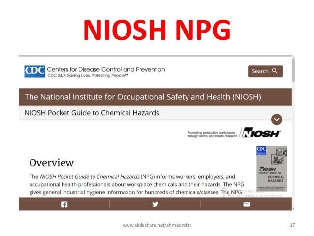 NIOSH NPG www.slideshare.net/ahmedrefat 17