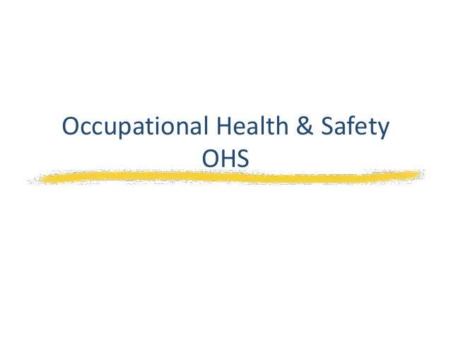 Occupational Health & SafetyOHS