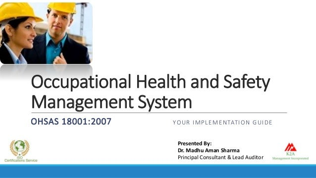 Occupational health and safety implementation