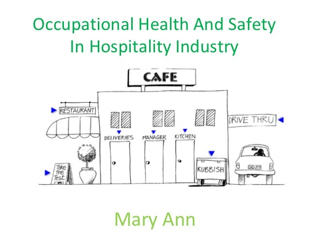 Occupational Health And Safety    In Hospitality Industry          Mary Ann