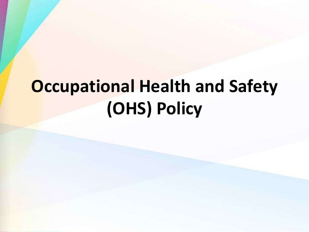 Occupational Health and Safety (OHS) Policy