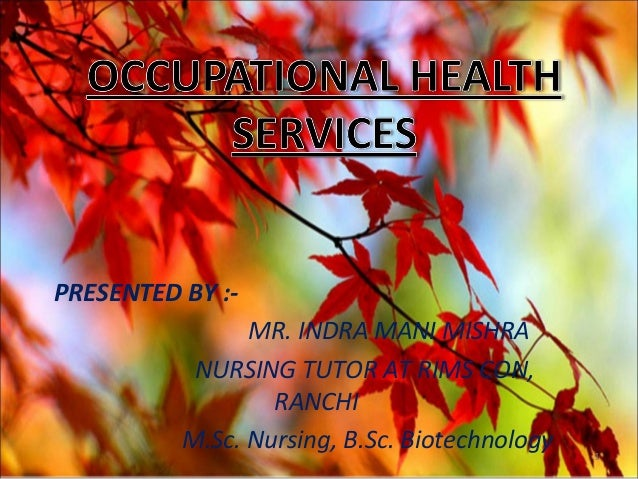 PRESENTED BY :- MR. INDRA MANI MISHRA NURSING TUTOR AT RIMS CON, RANCHI M.Sc. Nursing, B.Sc. Biotechnology 1