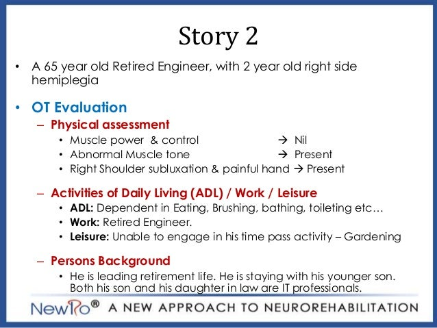 stroke case study physical therapy Mira therapy for rehabilitation of adults with ataxia - case speech therapy, psychotherapy, occupational therapy, physical therapy, massage and mira therapy most used (game points), and found the experience interesting and fun this case study will be followed continuously in the.