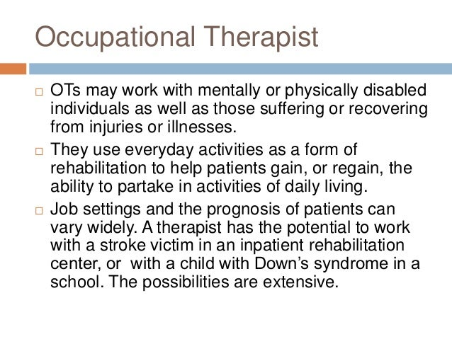 occupational therapy essay questions I am just curious of others opinions on what the current hot topics in occupational therapy are elderly driving masters vs doctorate would.