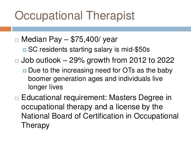 Occupational therapy presentation 2 – Occupational Therapy Job Description