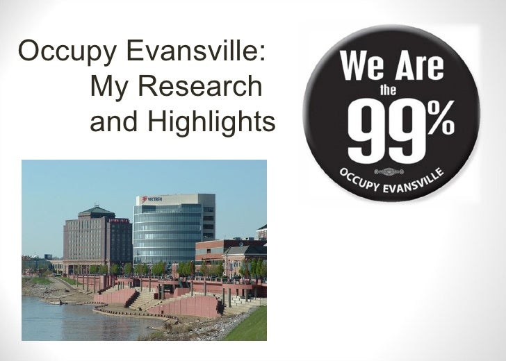 Occupy Evansville:    My Research    and Highlights