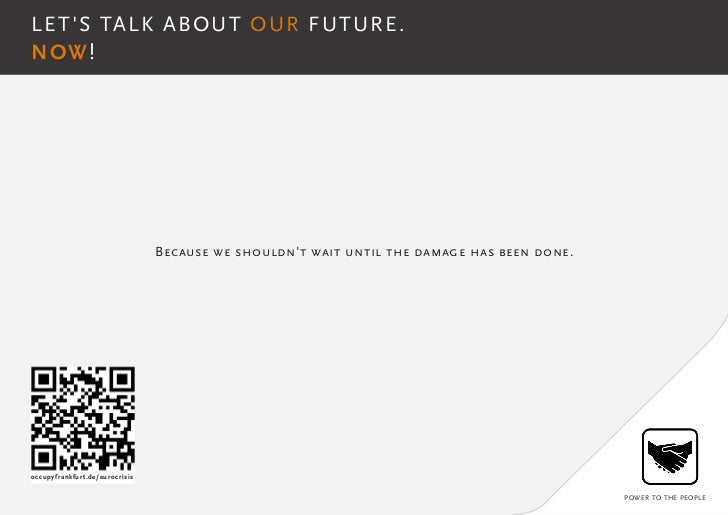 LETS TALK ABOUT OUR FUTURE.NOW!                                Because we shouldnt wait until the damage has been done.occ...