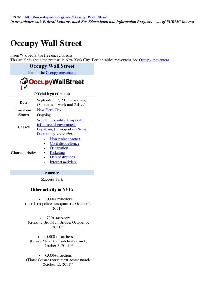 FROM: http://en.wikipedia.org/wiki/Occupy_Wall_StreetIn accordance with Federal Laws provided For Educational and Informat...